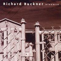 Richard Buckner - Bloomed [Reissue] [Bonus CD]