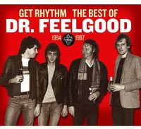 Dr. Feelgood - Get Rhythm-The Best Of Dr Feelgood 1984-87 [Import]