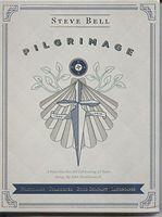 Steve Bell - Pilgrimage