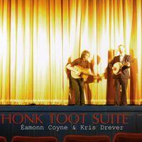 Eamonn Coyne - Honk Toot Suite
