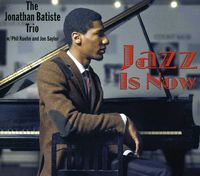 Jonathan Batiste - Jazz Is Now