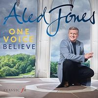 Aled Jones - One Voice: Beleive (Uk)