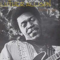 Luther Allison - Love Me Papa [Remastered] (Jpn)