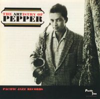 Art Pepper - Artistry Of Pepper