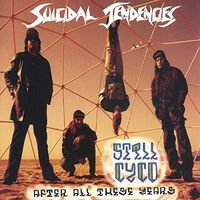 Suicidal Tendencies - Still Cyco After All These Years (Hol)