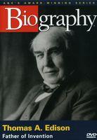 Biography - Thomas Edison: Biography