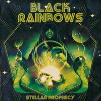 Black Rainbows - Stellar Prophecy [Colored Vinyl]