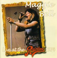 Maggie Bell - Live At The Rainbow 1974 [Import]
