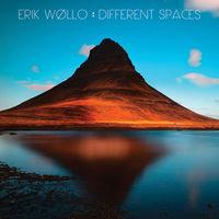 Erik Wollo - Different Spaces