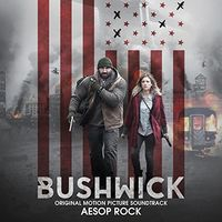 Aesop Rock - Bushwick (Original Soundtrack)