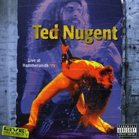 Ted Nugent - Live At Hammersmith 79 [Import]