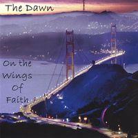 Dawn - On The Wings Of Faith