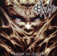 Deivos (Metal) - Gospel of Maggots