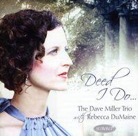 Rebecca DuMaine - Deed I Do