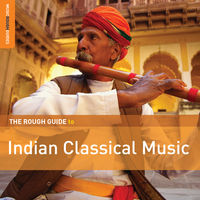 Rough Guide - Rough Guide to Indian Classical Music / Various