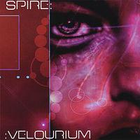 Spire - Velourium