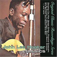 John Lee Hooker - Classics