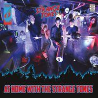 Strange Tones - At Home With The Strange Tones