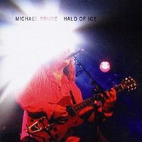 Michael Bruce - Halo Of Ice