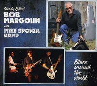 Bob Margolin - Blues Around The World