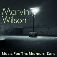 Marvin Wilson - Music For The Midnight Cafe (Uk)