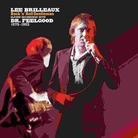 Dr. Feelgood - Lee Brilleaux: Rock 'N' Roll Gentleman [Rocktober 2017 Limited Edition LP]