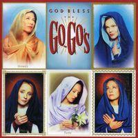 The Go-Go's - God Bless The Go-Go's