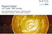 Chor Des Bayerischen Rundfunks - Ruh I Gulab Mein Venedig