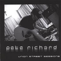 Pete Richard - Union Street Sessions