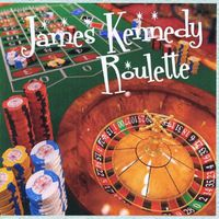 James Kennedy - Roulette