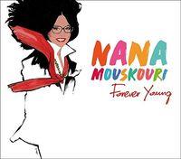 Nana Mouskouri - Forever Young [Digipak]