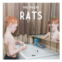 Balthazar - Rats [Import]