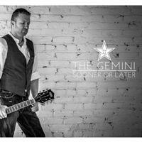 The Gemini - Sooner Or Later