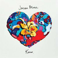 Jason Mraz - Know. [LP]