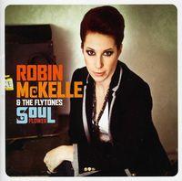Robin Mckelle - Soul Flower