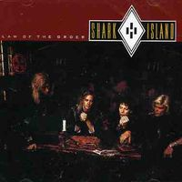 Shark Island - Law Of The Order/Alive At The Whiskey [Import]