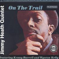 Jimmy Heath - On the Trail