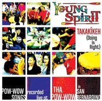 Young Spirit - Takakikeh (Doing It Right)
