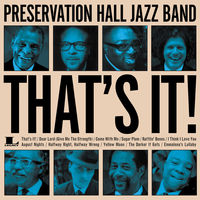 Preservation Hall Jazz Band - That's It! [LP]