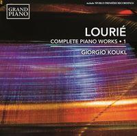 Giorgio Koukl - Lourie: Complete Piano Works 1