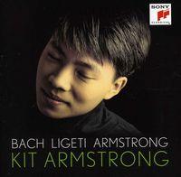 Kit Armstrong - Bach / Ligeti / Armstrong