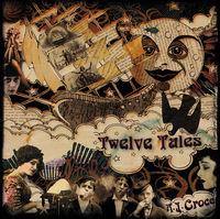 A.J. Croce - Twelve Tales [Vinyl]