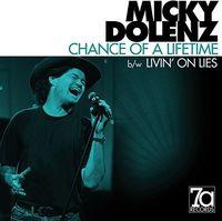 Micky Dolenz - Chance Of A Lifetime / Livin On Lies