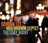Gordon Lee - Tuesday Night