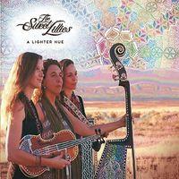 The Sweet Lillies - A Lighter Hue