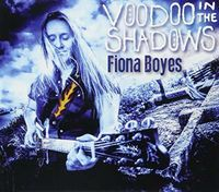 Fiona Boyes - Voodoo In The Shadows (Aus)