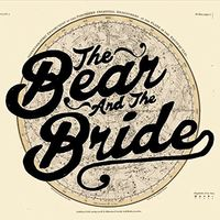 The Bear - The Bear & The Bride