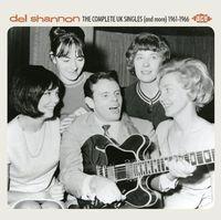 Del Shannon - Complete Uk Singles & More 1961-66 [Import]