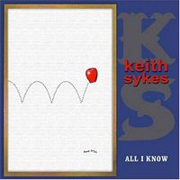 Keith Sykes - All I Know