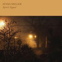 Jenks Miller - Spirit Signal